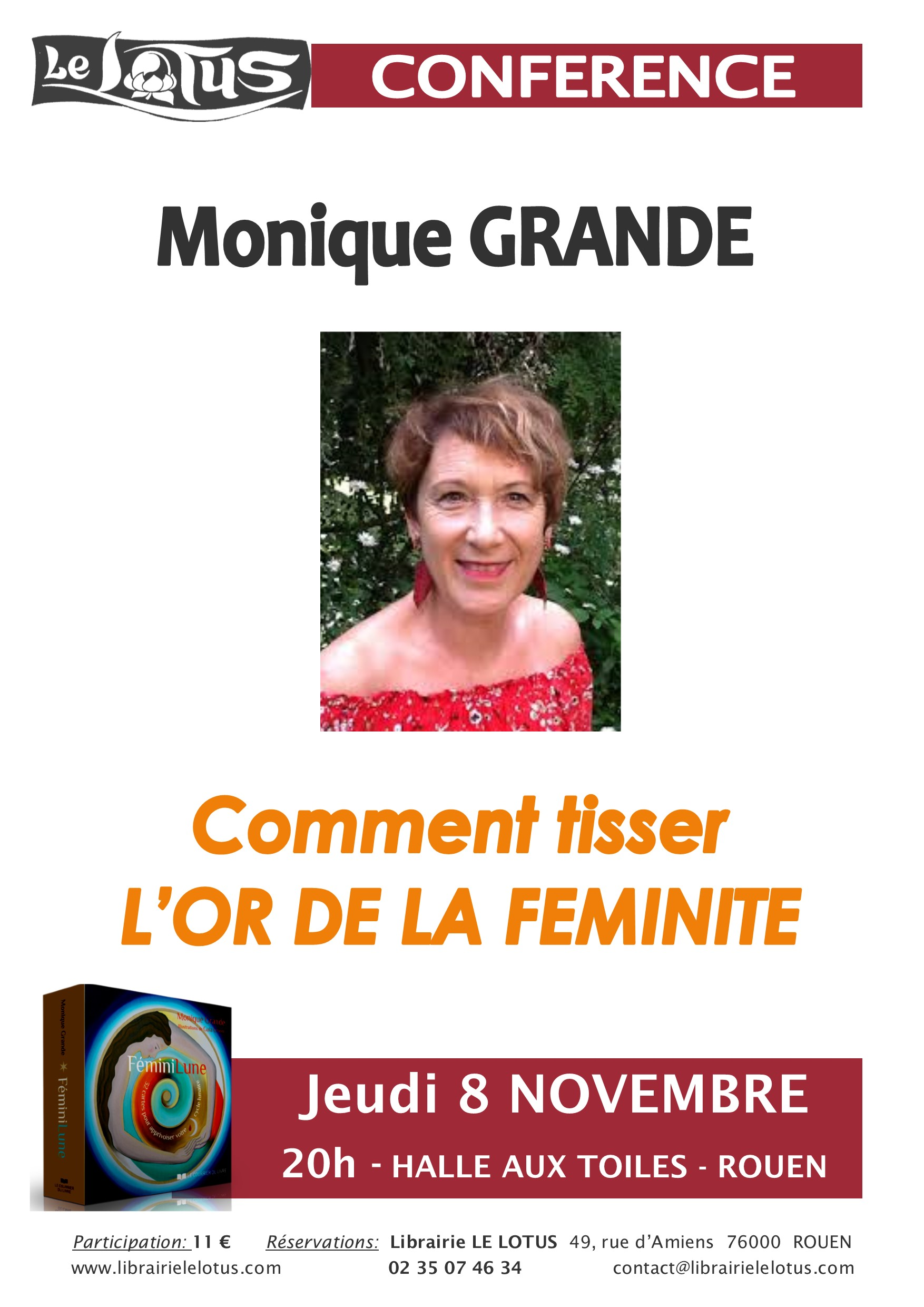 CONFERENCE - MONIQUE GRANDE - COMMENT TISSER L'OR DE LA FEMINITE
